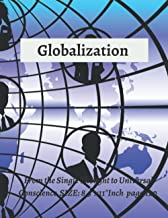 """globalization book: globalization book: From the Single Thought to Universal Conscience SIZE: 8.5""""x11""""Inch page:120"""