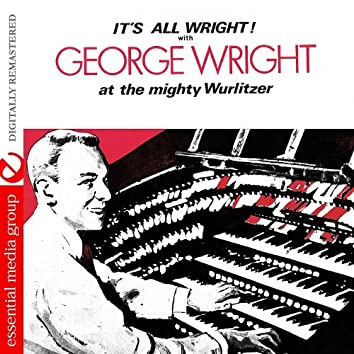 It's All Wright! (Digitally Remastered)