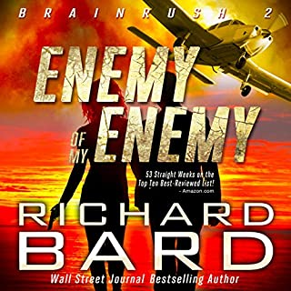 The Enemy of my Enemy (Brainrush Series Book 2) audiobook cover art
