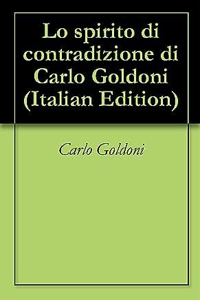 Lo spirito di contradizione di Carlo Goldoni