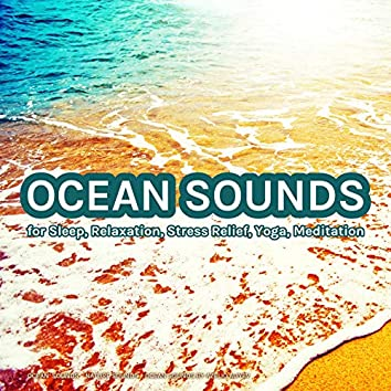 Ocean Sounds for Sleep, Relaxation, Stress Relief, Yoga, Meditation