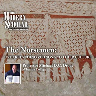 The Modern Scholar: The Norsemen - Understanding Vikings and Their Culture audiobook cover art