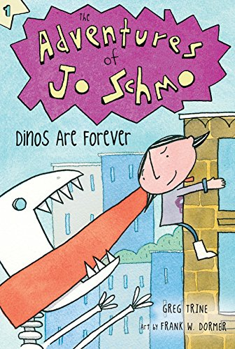 Dinos Are Forever (The Adventures of Jo Schmo, Band 1)