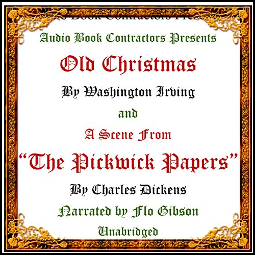 """Old Christmas"" and a Scene from ""The Pickwick Papers"" audiobook cover art"