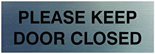 Please Keep Door Closed Sign (Brushed Silver) - Small