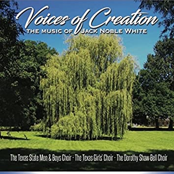 Voices of Creation: The Music of Jack Noble White