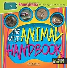 Wise Animal Handbook Pennsylvania, The (Arcadia Kids)