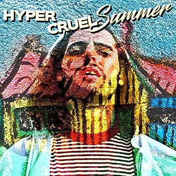 HYPER CRUEL SUMMER