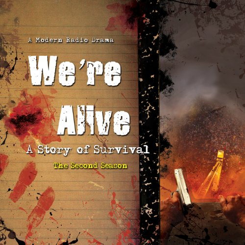 We're Alive: A Story of Survival, the Second Season audiobook cover art