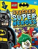 LEGO Batman Sticker Super Heroes and Super-Villains (Lego Sticker Books)