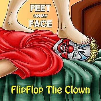Feet On My Face