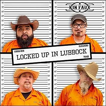 Locked up in Lubbock