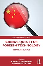 China's Quest for Foreign Technology (Asian Security Studies)