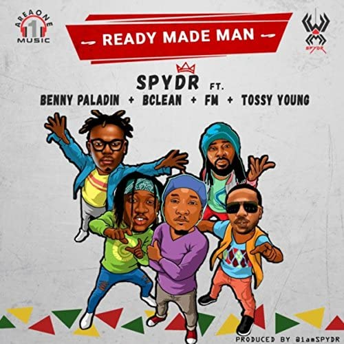 Spydr feat. Benny Paladin, B'CLEAN, FM & Tossy Young