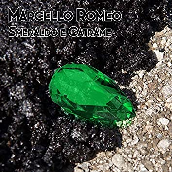 Smeraldo e catrame