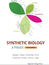 Synthetic Biology - A Primer (Revised Edition)