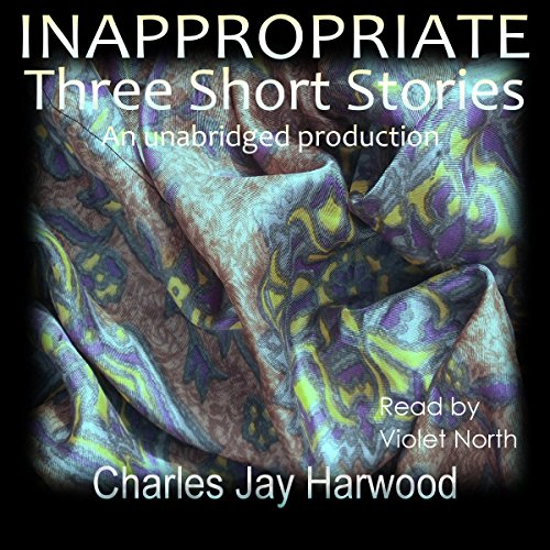 Inappropriate: Three Short Stories cover art