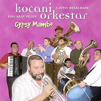 Gypsy Mambo (feat. Naat Veliov) [A Gypsy Brass Band]