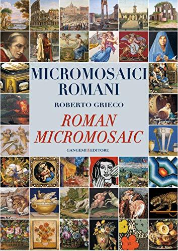 Micromosaici romani-Roman micro mosaic. Ediz. bilingue