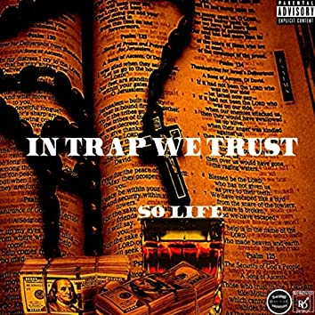 In Trap We Trust EP