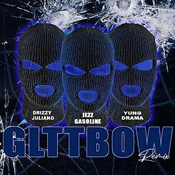 Gltt Bow (Remix)