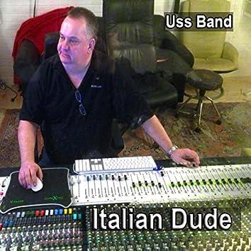 Italian Dude
