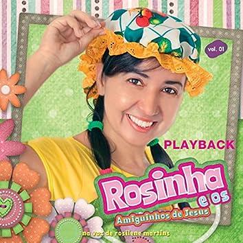 Rosinha e os Amiguinhos de Jesus, Vol. 1 (Playback)