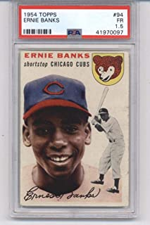 1954 Topps #94 Ernie Banks RC - Chicago Cubs (Rookie Card) Graded PSA 1.5 Fair