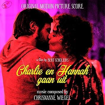 Charlie en Hannah Gaan Uit (Original Motion Picture Score)
