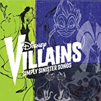 Disney Villains: Simply Sinister Songs by Disney (2010-08-24)