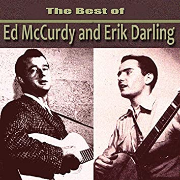 The Best of Ed McCurdy and Eric Darling