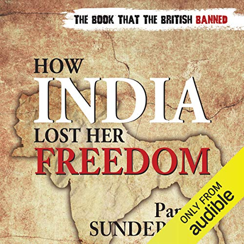 How India Lost Her Freedom cover art
