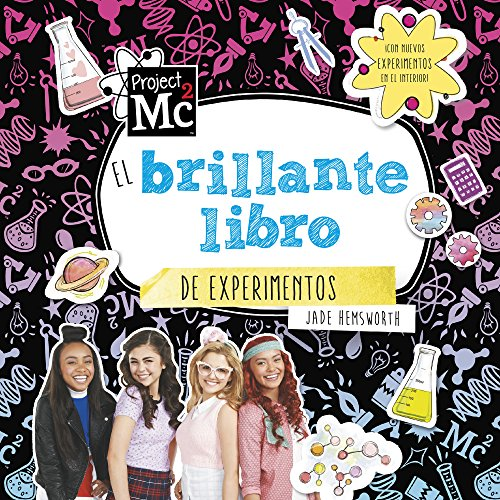 El brillante libro de experimentos (Colección Project MC2)