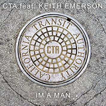 I'm a Man (feat. Keith Emerson)