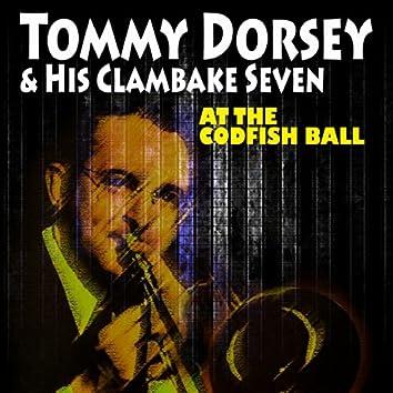 At the Codfish Ball (21 Hits and Rare Songs)