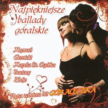 Najpiekniejsze ballady góralskie  (Highlanders Music from Poland)