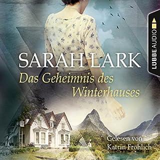 Das Geheimnis des Winterhauses                   Autor:                                                                                                                                 Sarah Lark                               Sprecher:                                                                                                                                 Katrin Fröhlich                      Spieldauer: 7 Std. und 2 Min.     116 Bewertungen     Gesamt 4,2