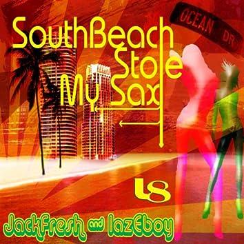 South Beach Stole My Sax (Original Mix)