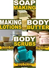 DIY Beauty Products 4-Box Set: Soap Making, Body Butter, Making Lotions, Body Scrubs