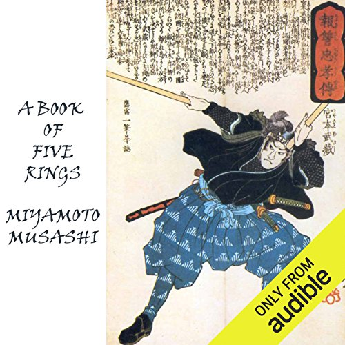 A Book of Five Rings     The Strategy of Musashi              De :                                                                                                                                 Miyamoto Musashi                               Lu par :                                                                                                                                 Alan Munro                      Durée : 4 h et 1 min     1 notation     Global 3,0