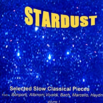 Stardust: Selected Slow Classical Pieces