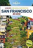 San Francisco De cerca 4 (Guías De cerca Lonely Planet)
