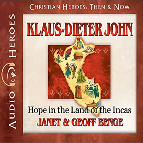 Klaus-Dieter John: Hope in the Land of the Incas audiobook cover art