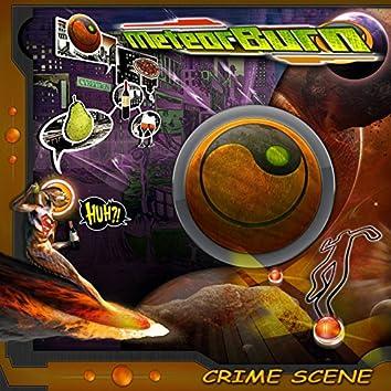Meteor Burn - Crime Scene EP