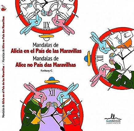 Mandalas de Alicia em El País de las Maravillas (Mandalas de Alice no País das Maravilhas)