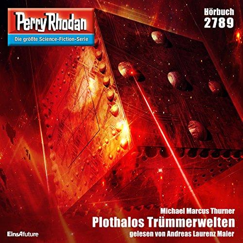 Plothalos Trümmerwelten (Perry Rhodan 2789) Titelbild