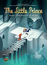 The Planet of Music: Book 3 (The Little Prince)