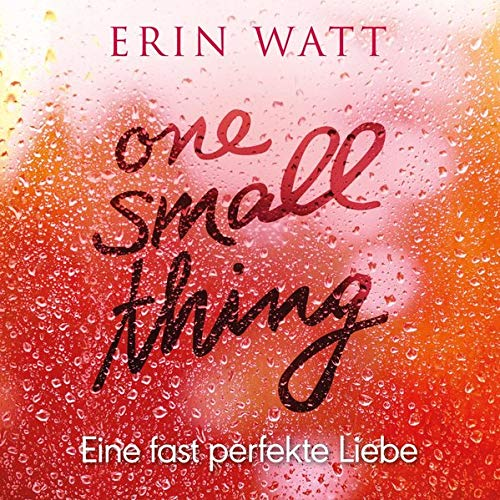 Couverture de One Small Thing - Eine fast perfekte Liebe