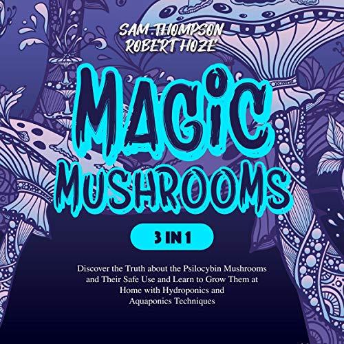 Magic Mushrooms (3 in 1) audiobook cover art