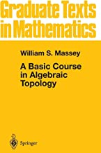A Basic Course in Algebraic Topology (v. 127)